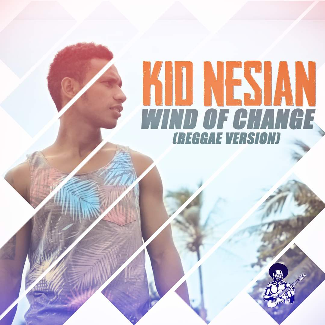 Kid Nesian - Wind of Change